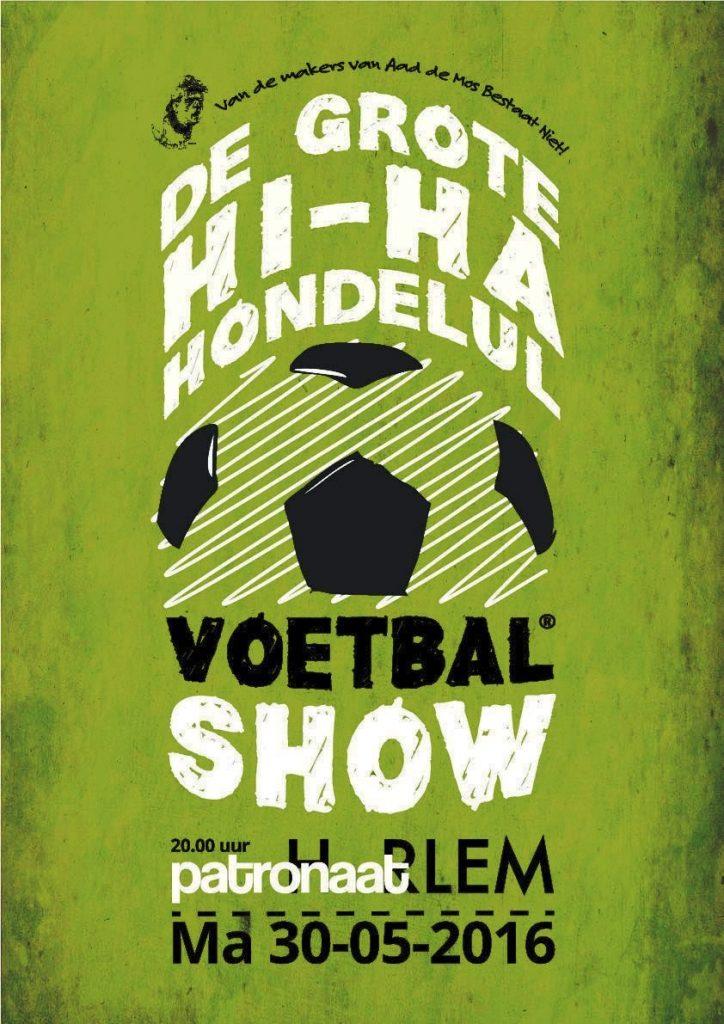 Hi-ha-hondelul Voetbalshow - Voetbal in Haarlem